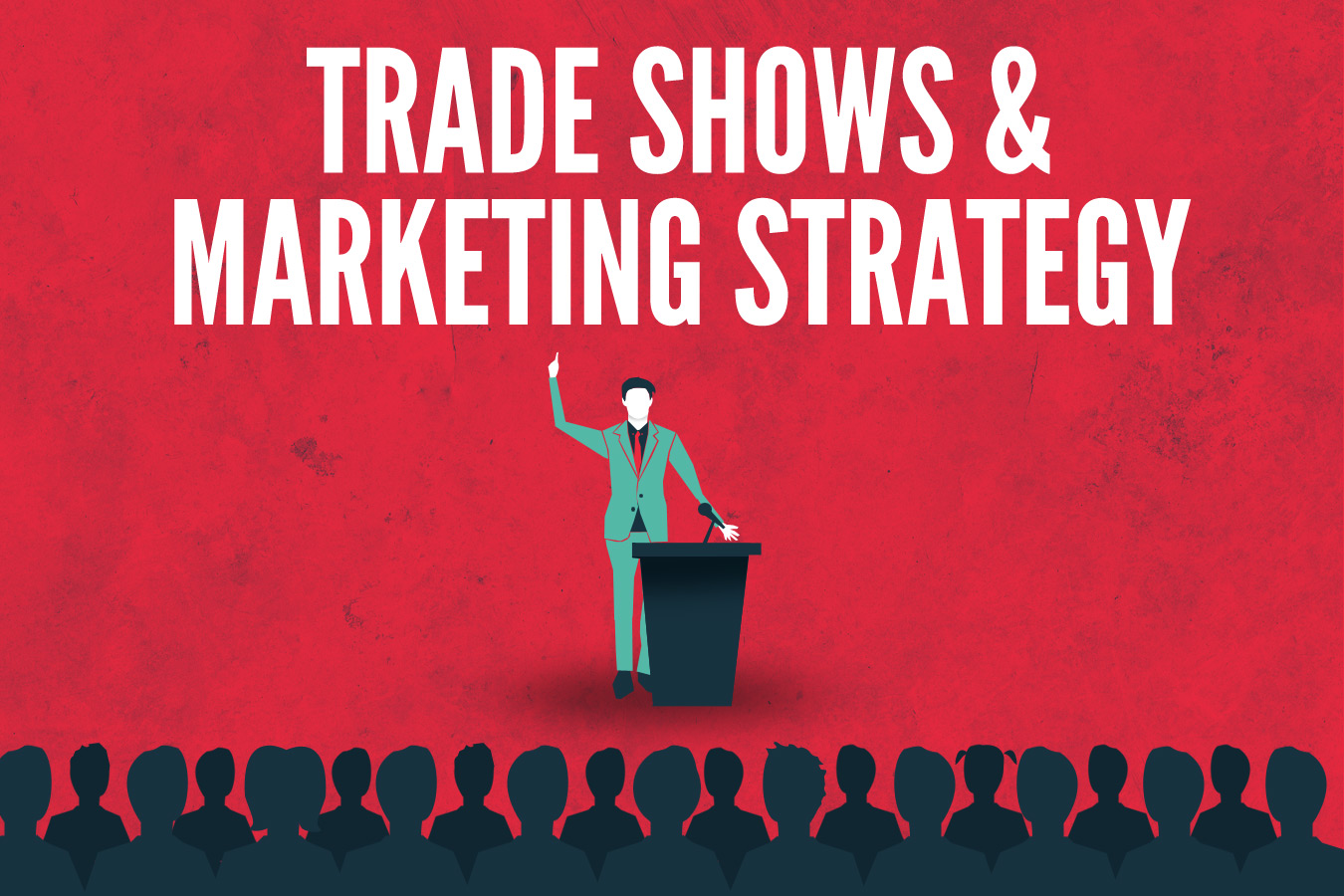 How Trade Shows Can Boost Your Business