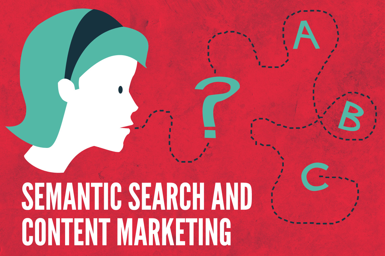 How Semantic Search is Changing Content Marketing
