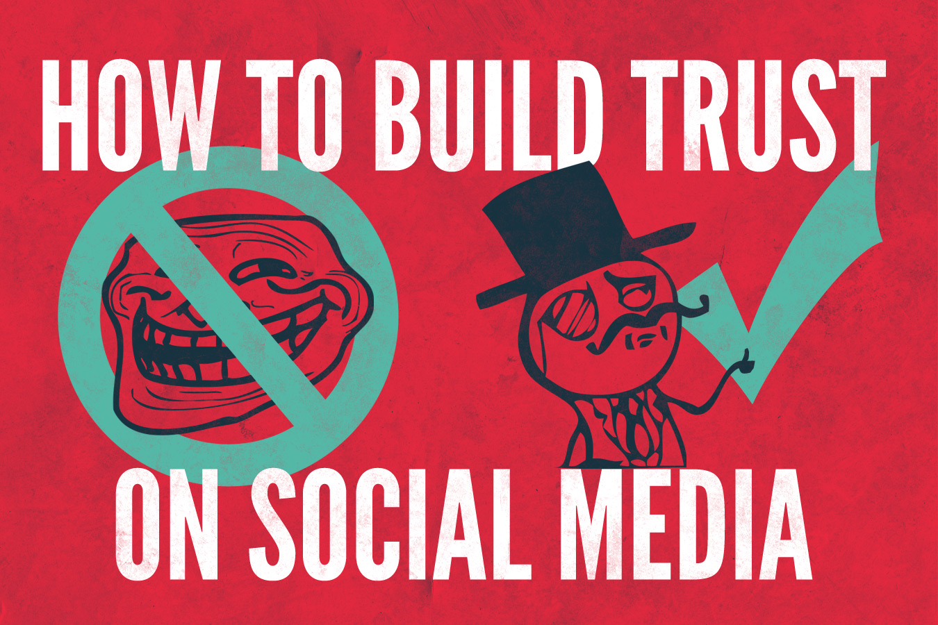 How to Build Trust on Social Media