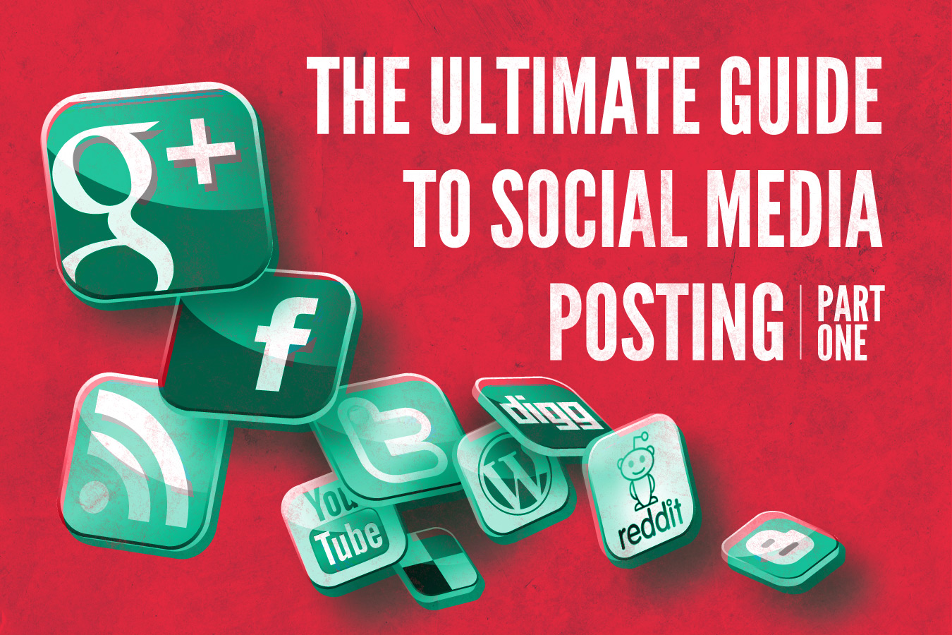The Ultimate Guide To Social Media Posting Part 1