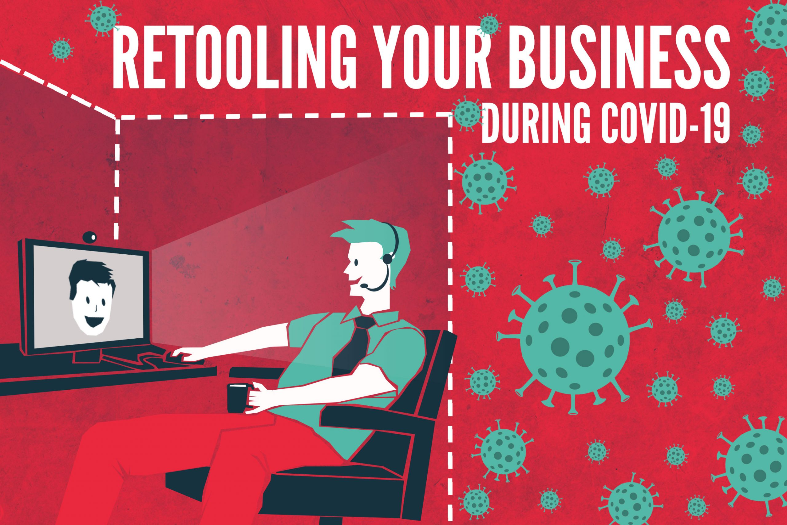 Tips for retooling your business for COVID-19